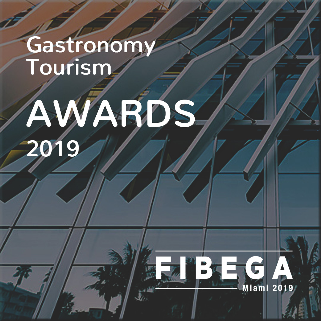 The 1st ANNUAL FIBEGA MIAMI GASTRONOMY TOURISM AWARDS