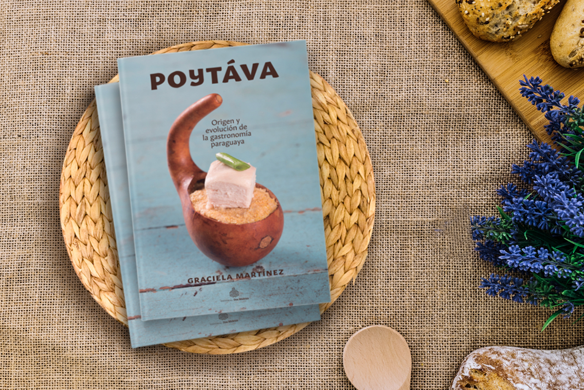 """Poytáva"": 30-years and 300 extraordinary recipes from Paraguay"
